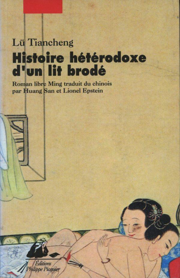 Histoire hétérodoxe d'un lit brodé