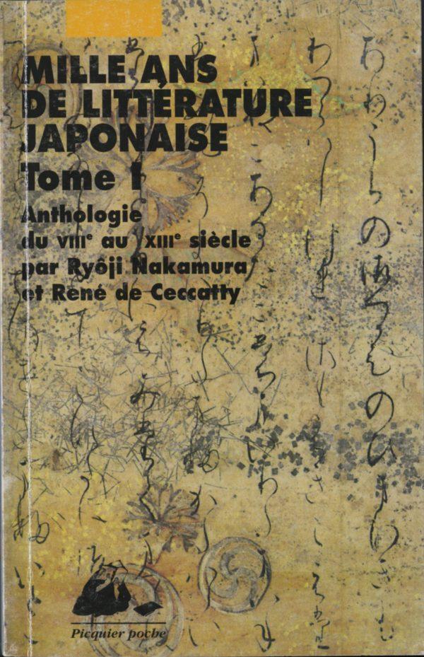 Mille ans de littérature japonaise Poche Tome 1