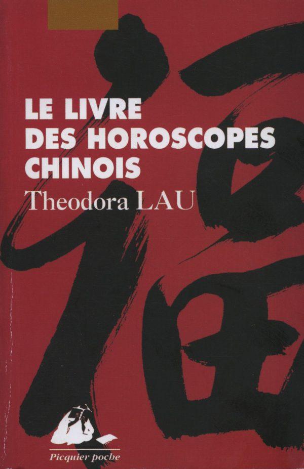 Livre des horoscopes chinois Poche