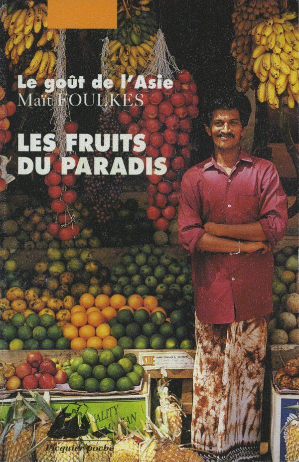 Fruits du paradis Poche