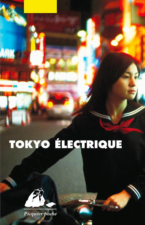 cheap for discount c884b a2932 Tokyo électrique - Editions Picquier