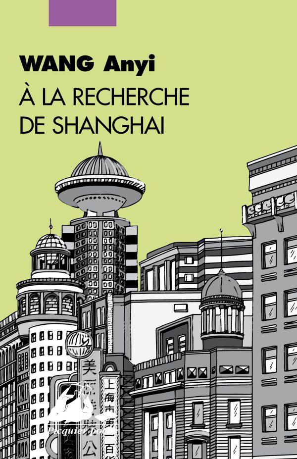 A la recherche de Shanghai Poche